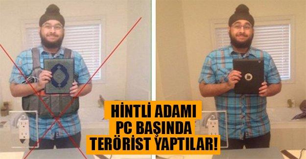 Sosyal medya montajcıları iş başında! Kanada'da yaşayan Hintli'yi bilgisayar başında terörist yaptılar