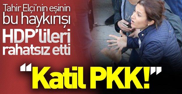 Tahir Elçi'nin eşi isyan etti! HDP'liler rahatsız oldu!
