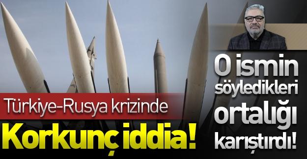 Türkiye-Rusya krizinde ''nükleer savaş'' iddiası!