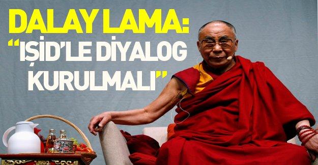 Dalay Lama: IŞİD'le diyalog kurulmalı!
