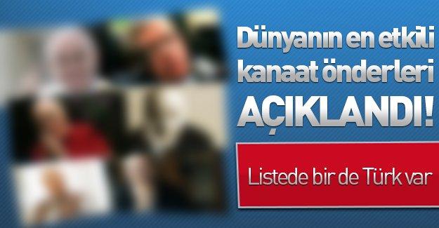 Dünyanın en etkili kanaat önderleri açıklandı! Listede bir de Türk var...