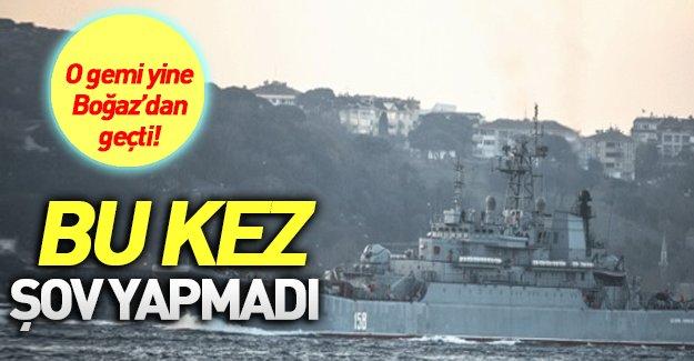 Füze gösteren Rus gemisi bir kez daha Boğaz'dan geçti