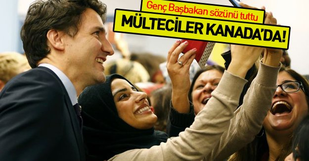 Kanada Başbakanı mültecileri havaalanında karşıladı