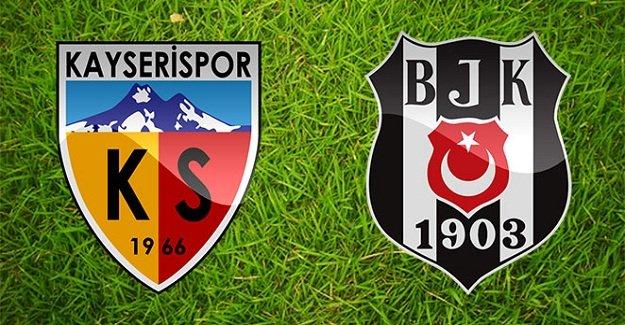 Kayserispor-Beşiktaş maçının ilk 11'leri belli oldu!