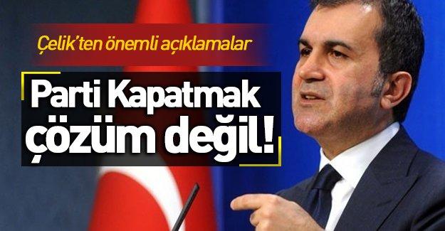 Ömer Çelik'ten HDP'ye tepki!