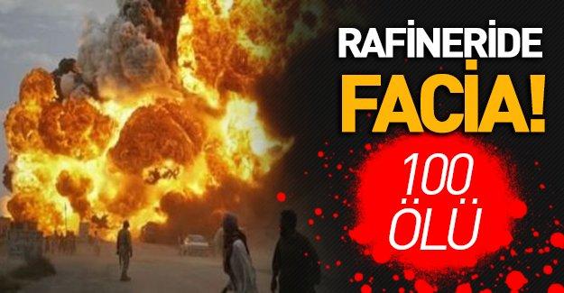 Petrol rafinerisinde patlama: 100'den fazla ölü
