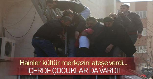 PKK'lılar Kültür Merkezi'ne saldırdı! İçerde çocuklar vardı..