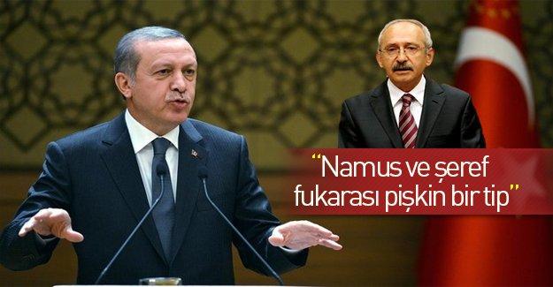 """Erdoğan: """"Namus ve şeref fukarası bir tip"""""""