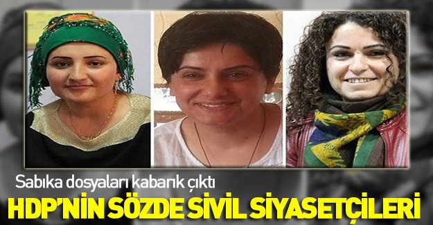 İşte o PKK lılar! Bunlar mı sivil siyasetçi?