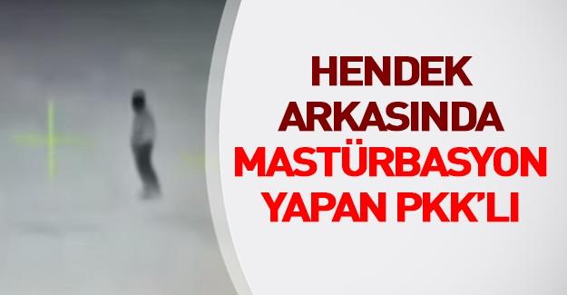 PKK'lı sokak ortasında mastürbasyon yaptı!