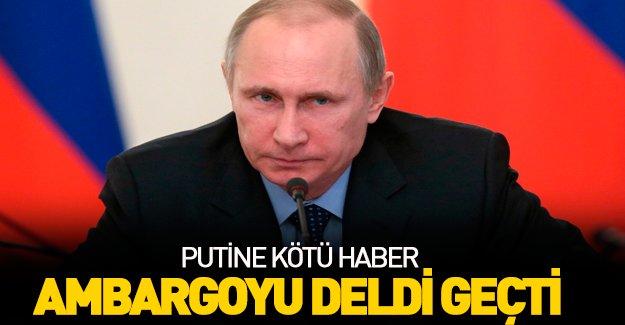 "Putin'in ""ambargo""sunu deldiler!"