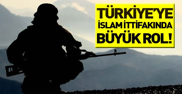 Türkiye'ye, İslam İttifakı'nda büyük bir rol mü veriliyor?