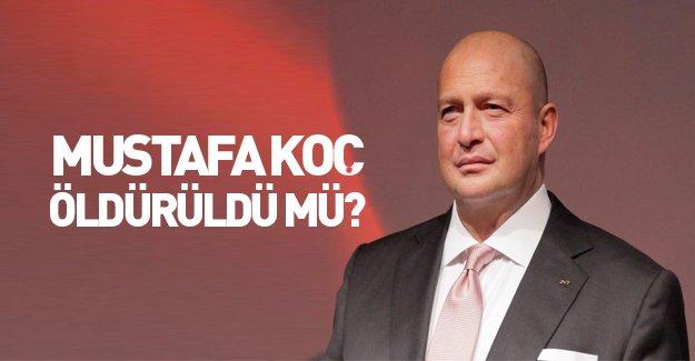 'Mustafa Koç cinayete kurban gitti' iddiası