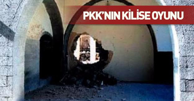 PKK'nın kilise oyunu