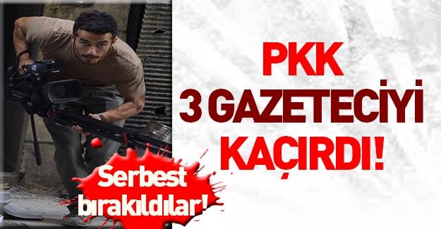 Teröristler 3 gazeteciyi kaçırdı