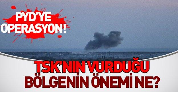 Türkiye hangi PYD hedefini vurdu?