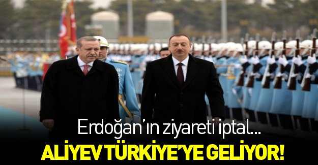 İlham Aliyev Türkiye'ye geliyor!
