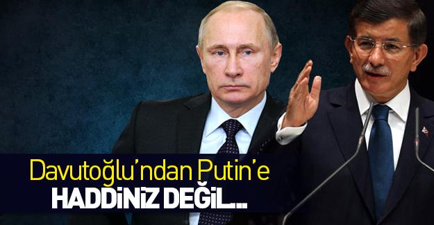Davutoğlu'ndan Putin'e jet cevap!