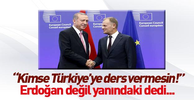 Donald Tusk: Kimse Türkiye'ye ders vermesin