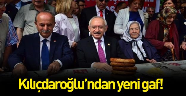 Kılıçdaroğlu yeni bir gaf yaptı!