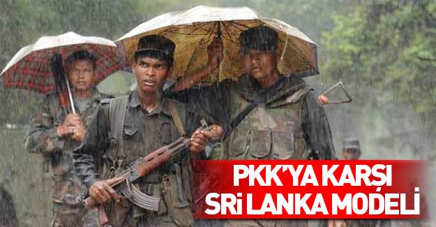 PKK'ya karşı Sri Lanka yöntemi