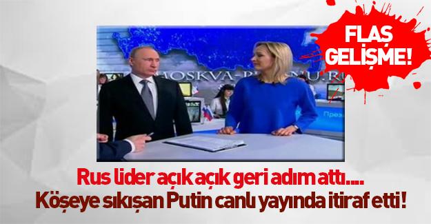 Putin'den canlı yayında flaş itiraf!