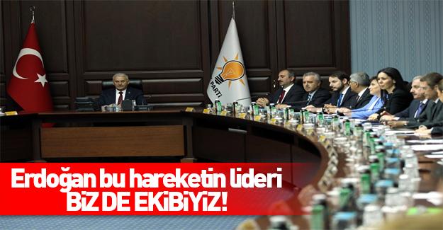 Binali Yıldırım: Erdoğan bu hareketin lideridir