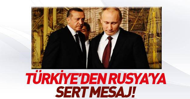 Dışişleri'nden Rusya'ya sert tepki!