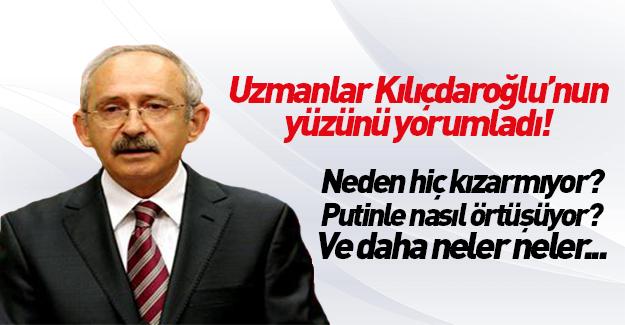 İşte konunun uzmanlarından Kılıçdaroğlu'nun yüz analizi