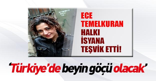 Ece Temelkuran: Türkiye'den beyin göçü olacak