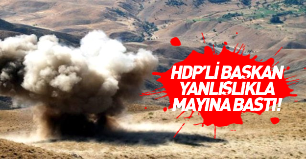 HDP'li başkan mayına bastı!