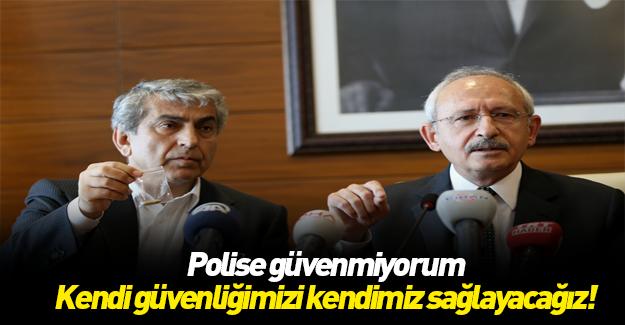 Polise güvenmeyen Kılıçdaroğlu'nun özsavunma planı