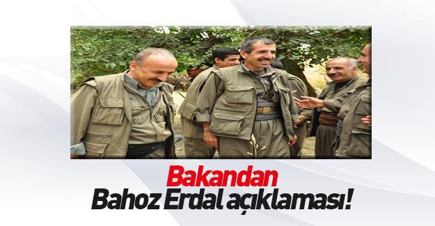 Bakandan flaş Bahoz Erdal açıklaması