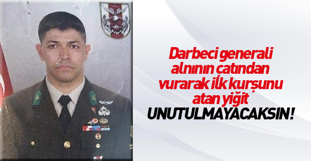 Darbeci Tuğgeneral Semih Terzi'yi kahraman astsubay vurdu