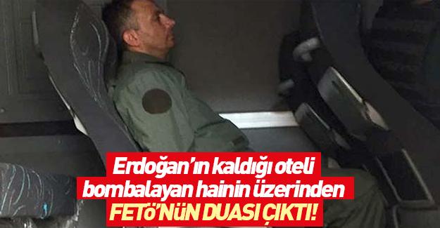 Erdoğan'ın otelini bombalayan hain yüzbaşı