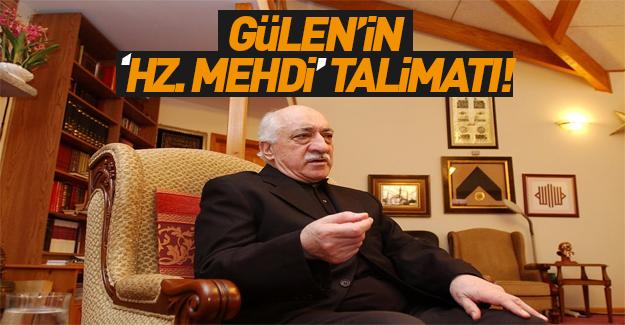 Fethullah Gülen'den 'Hz. Mehdi' talimatı
