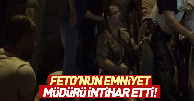 FETÖ'nün kamuflajlı emniyet müdürü intihar etti