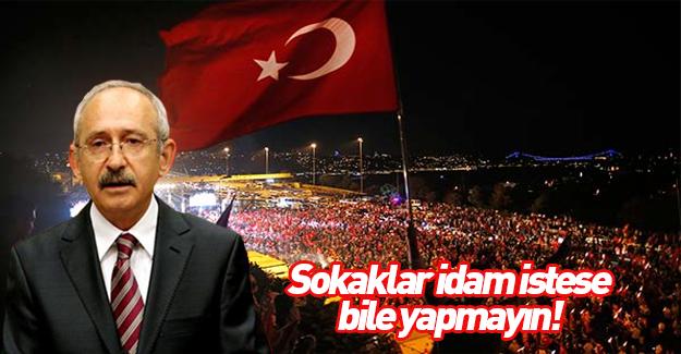 Kılıçdaroğlu darbe girişimi sonrasını değerlendirdi