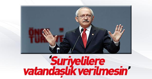 Kılıçdaroğlu Suriyelilere vatandaşlık verilmesine karşı çıktı!