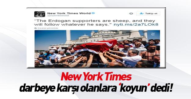 New York Times Türk milletine koyun dedi