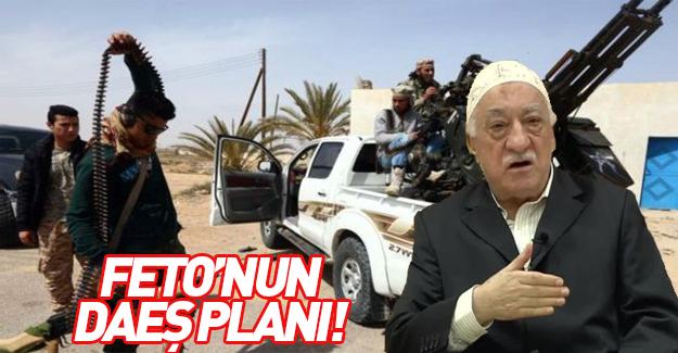 İşte FETÖ'nün korkunç IŞİD planı!