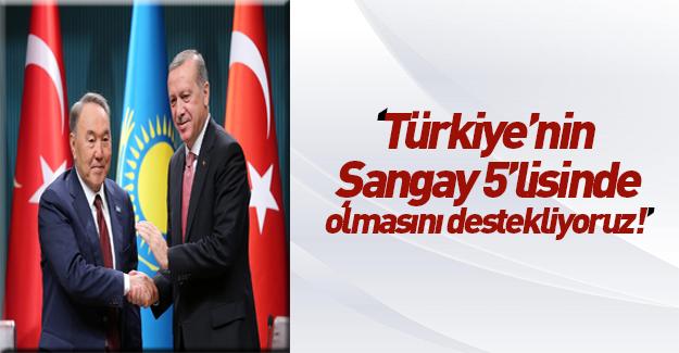 Nazarbayev'den Türkiye'ye Şanghay desteği