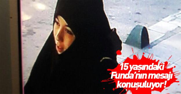 15 yaşındaki Funda'nın attığı mesaj şoke etti!