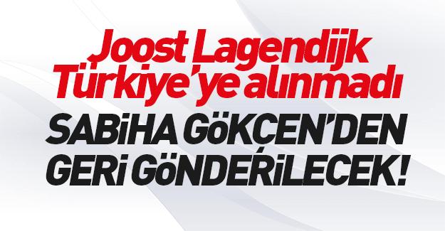 Joost Lagendijk Türkiye'ye alınmadı