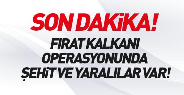 TSK'dan Fırat Kalkanı açıklaması: Şehitlerimiz var!