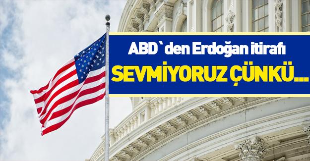 ABD'den bir Erdoğan itirafı daha!