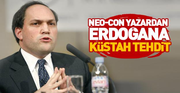 ABD'li Neo-Con Erdoğan'ı tehdit etti