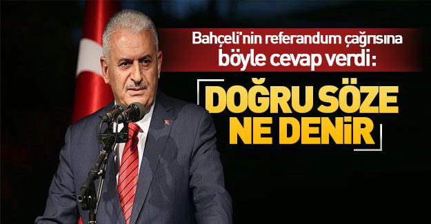Bahçeli'nin referandum çağrısına Başbakan'dan destek