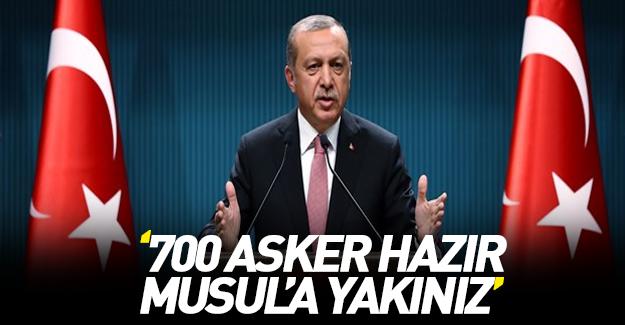 Erdoğan: Musul'a yakınız