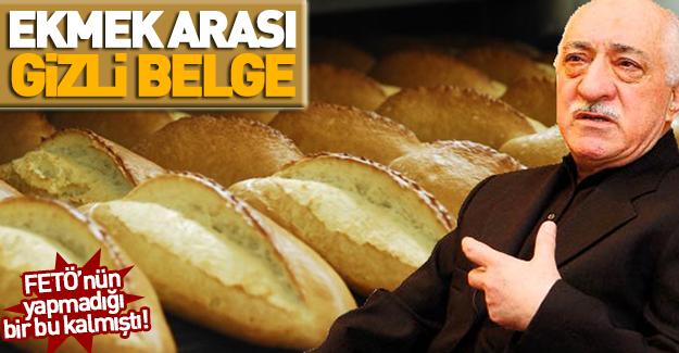 FETÖ'cüler ekmek arasına bakın ne saklamışlar